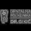 DENTALNA POLIKLINIKA DR. GIKIĆ d.o.o.
